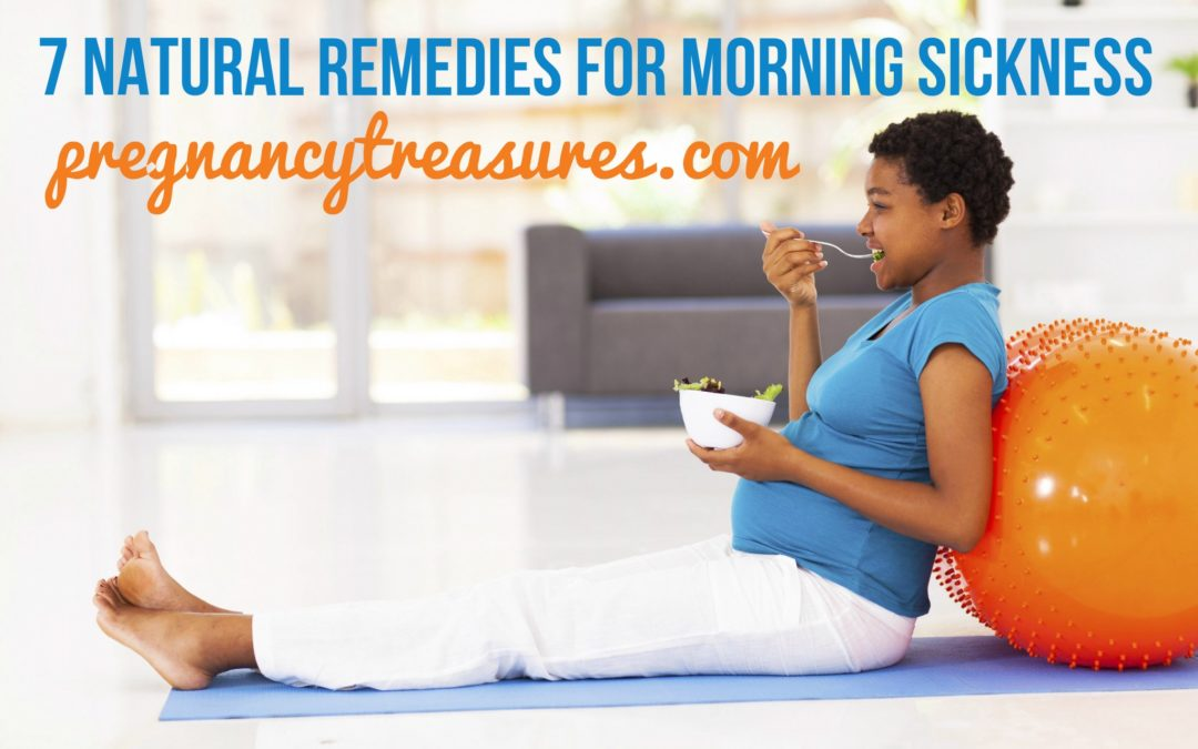 7 Natural Remedies for Morning Sickness